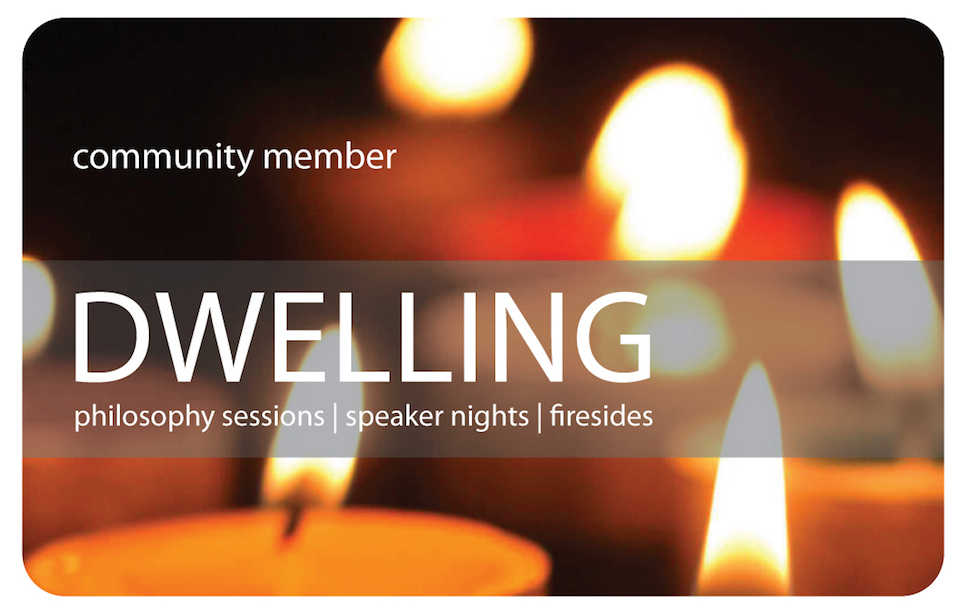 The Dwelling Community Membership Card which you will receive when you join us as a member.