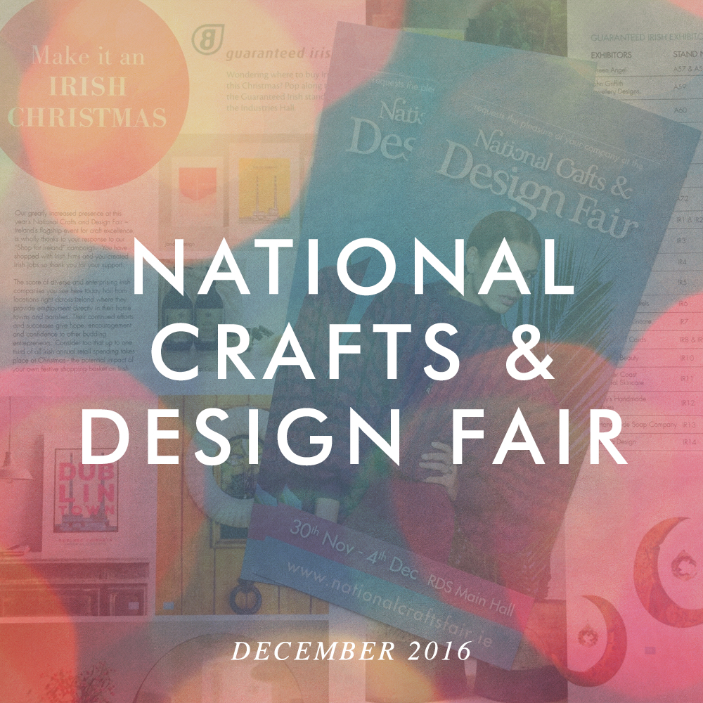 We're at the National Crafts & Design Fair from Nov 30th to Dec 4th. Find us in the Gift Guide & Stand IR-14.