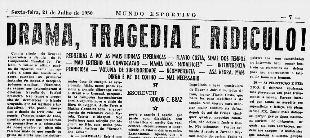 'Drama, tragedy and absurdity' - 1950 Brazilian press had no other way to describe the 'Maracanazo'