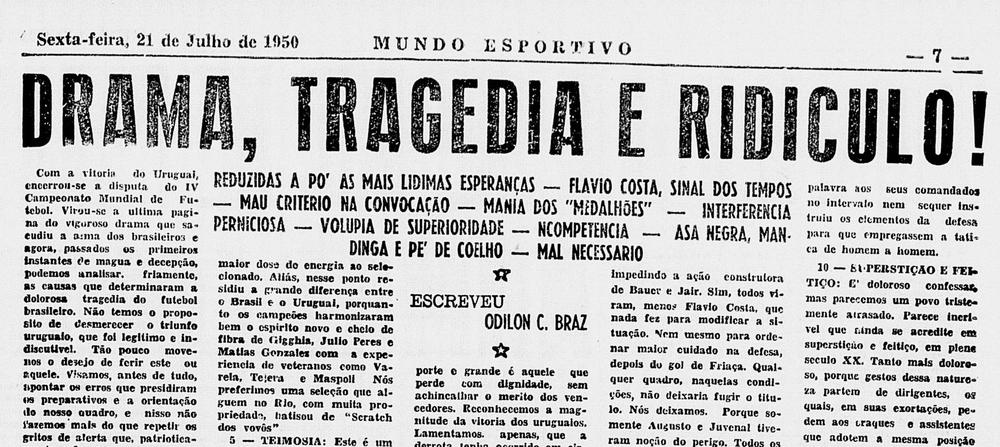 'Drama, tragedy and absurdity' - 1950 Brazilian press had no other way to describe the 'Maracanazo'