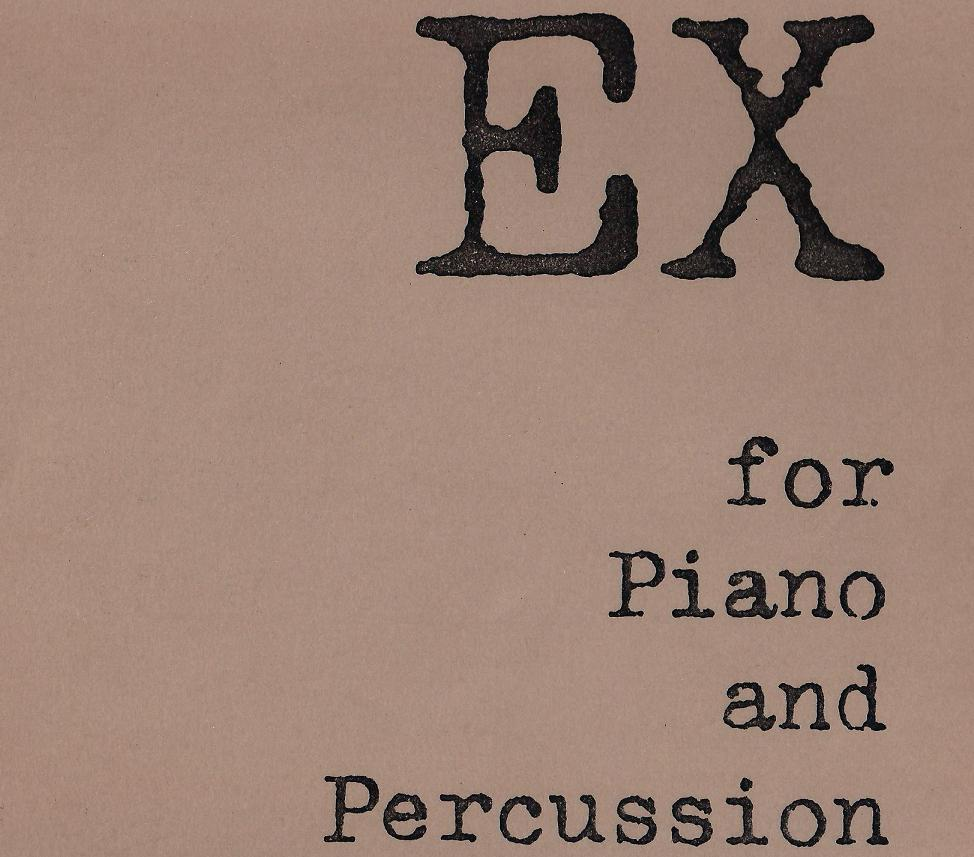 EX for piano & percussion (cover) cropped.JPG