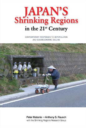 Click here to go to the Cambria Press website for      Japan's Shrinking Regions in the 21st Century