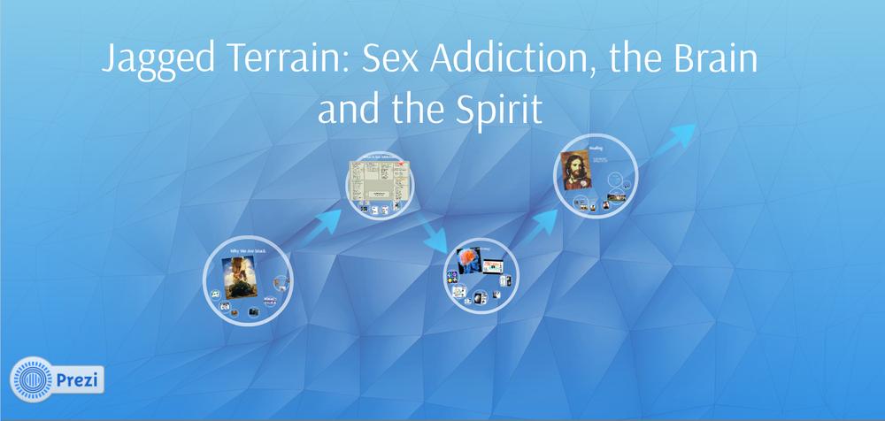 Seminar on Sex Addiction, the Brain and the Spirit