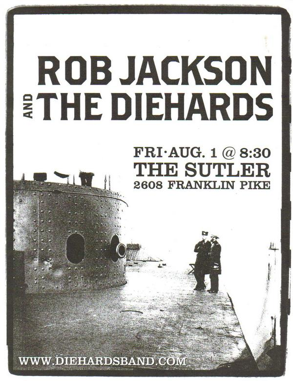 Rob Jackson and the Diehards, 2003