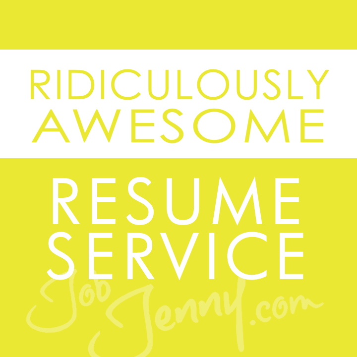 Ridiculously Awesome Resume Service — JobJenny.com