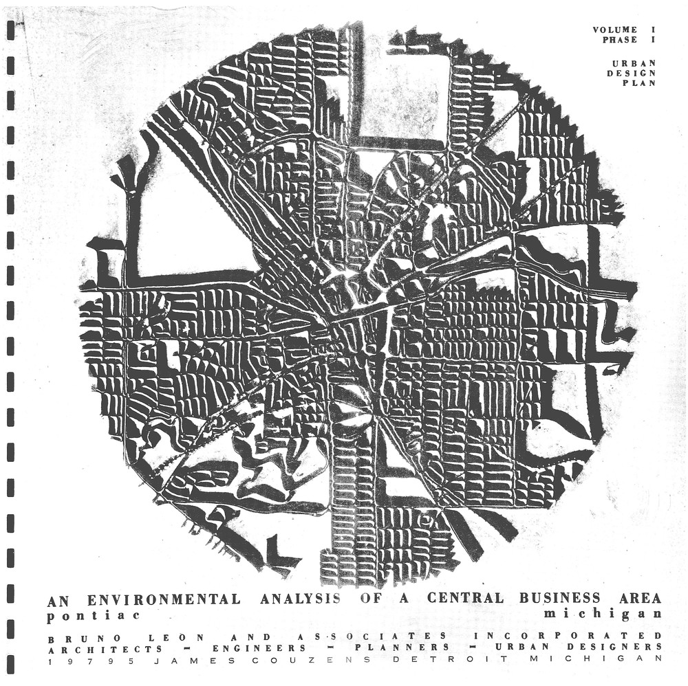 "Original Pontiac Plan with vision for the ""Project"" which became the Ottawa Towers/Phoenix Center/Transportation Center (this concept was originally adopted via a community led campaign that rejected a proposed shopping mall development for the land left vacant due to disastrous Urban Renewal policies of the 1950's)"