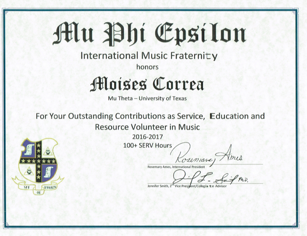 Moises Correa - Outstanding SERV Award at the Mu Phi Epsilon International Convention 2017. Served 100+ hours over the 2016-2017 school year.