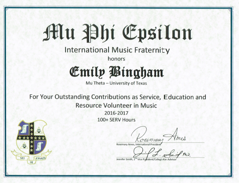 Emily Bingham - Outstanding SERV Award at the Mu Phi Epsilon International Convention 2017. Served 100+ hours over the 2016-2017 school year.