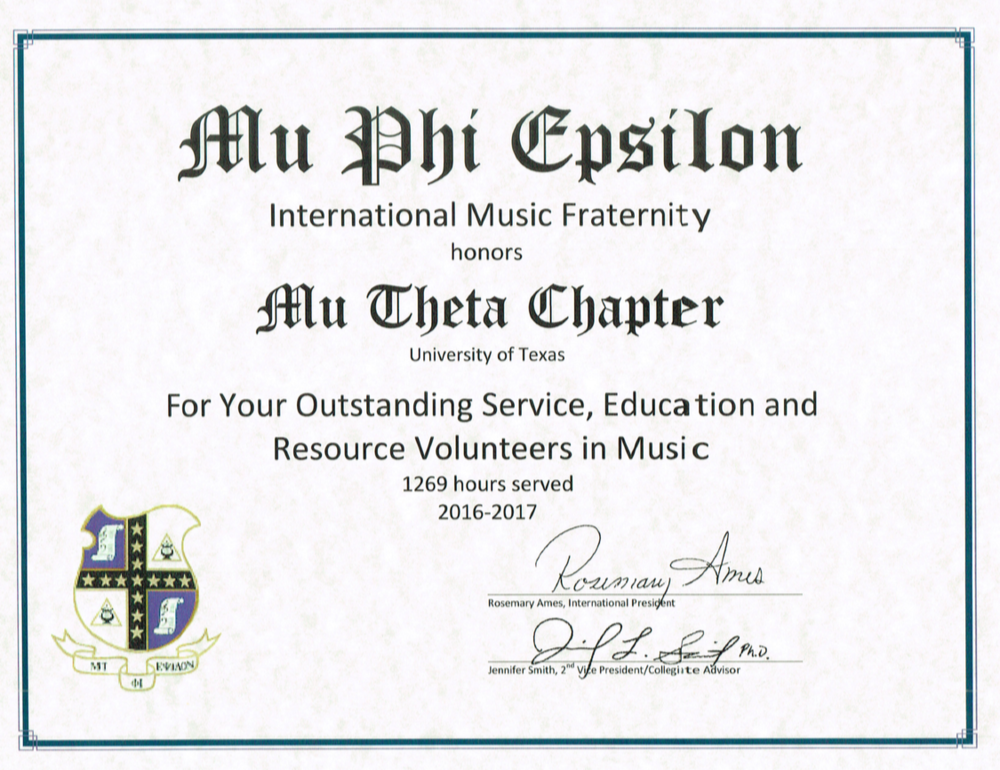 Outstanding SERV Award - Mu Phi Epsilon International Convention 2017. Served 1,269 hours over the 2017-2018 school year.