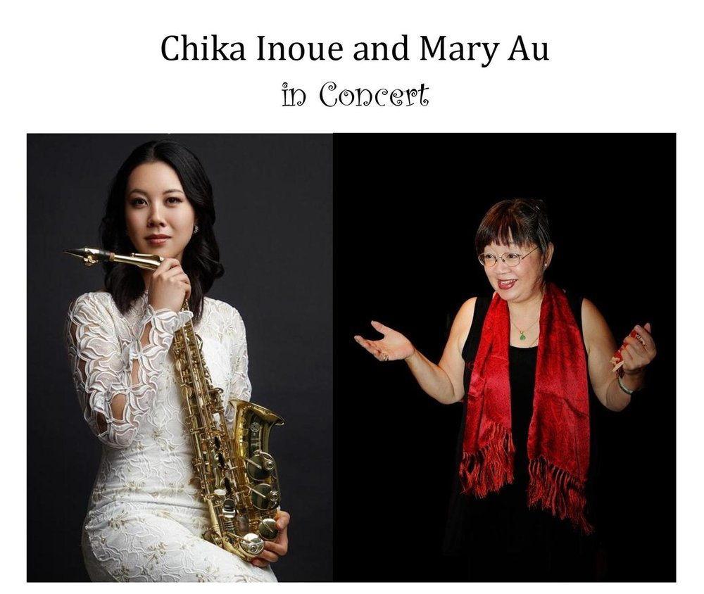 Featuring Guest Artists: Chika Inoue, saxophone and Mary Au, piano.