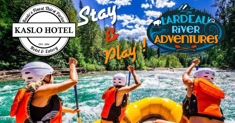 Book your room at the  Kaslo Hotel  together with a full day raft tour with  Lardeau River Adventures  and save   10%   on both!