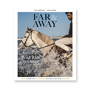 MAGAZINE   Far & Away  for  National Geographic  and  The Wall Street Journal