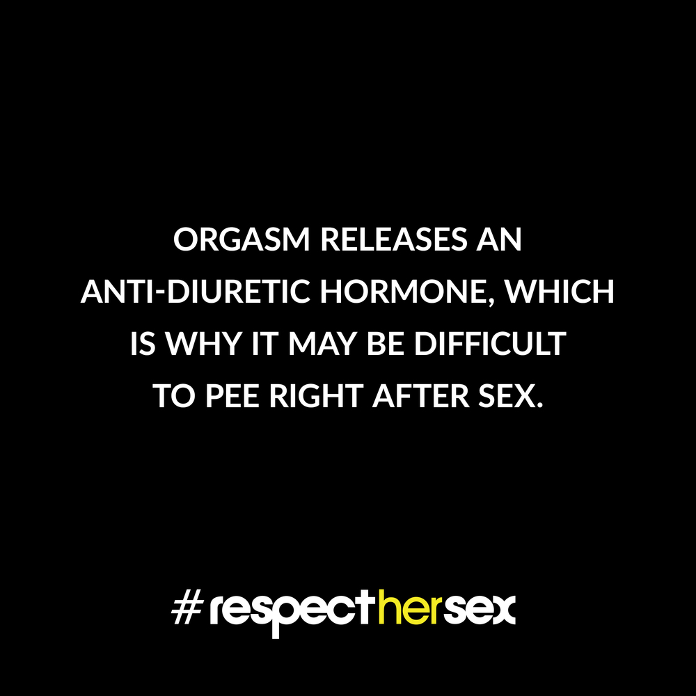 FACT 46: Orgasm releases an anti-diuretic hormone, which is why it may be difficult to pee right after sex.   Source