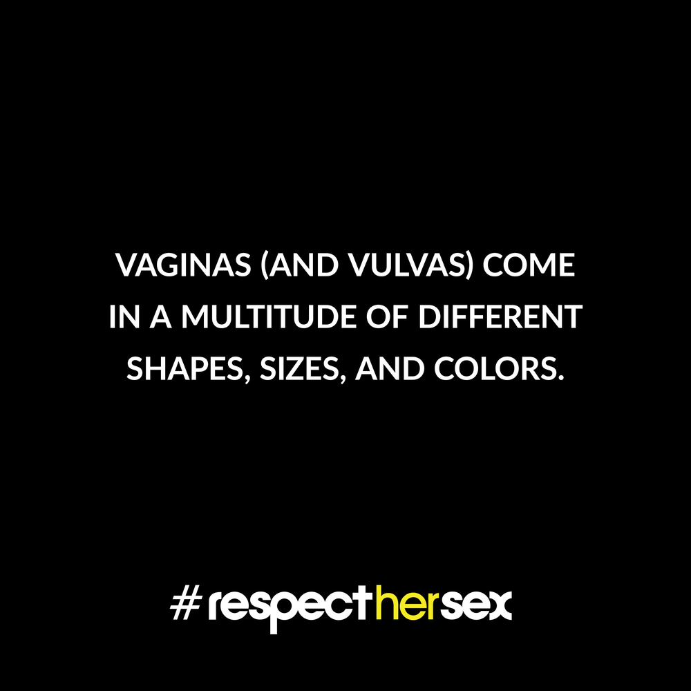FACT 50: Vaginas (and vulvas) come in a multitude of different shapes, sizes, and colors.   Source