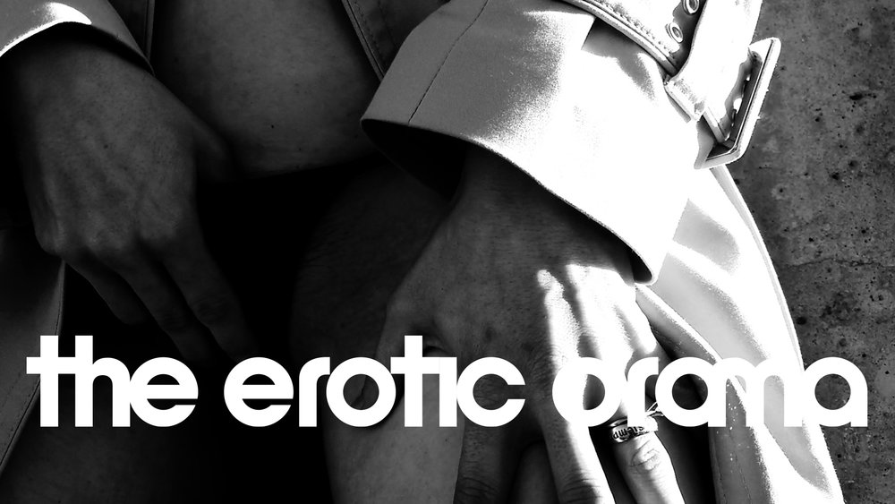 #RespectHerSex: The Erotic Drama