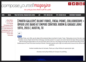 Photo gallery of  Opiuo  performing at the Empire Garage in Austin, Texas.   For Compose Yourself Magazine