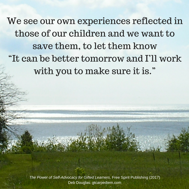 "1We see our own experiences reflected in those of our children and we want to save them, to let them know ""It can be better tomorrow and I'll work with you to make sure it is."".png"