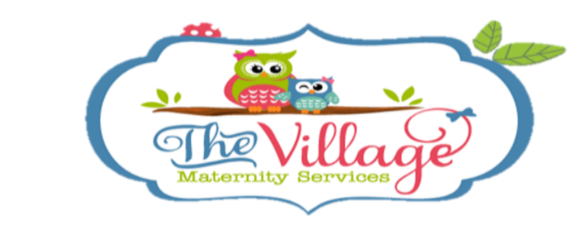 The Village Maternity Services; Pregnancy, Childbirth, & Infancy