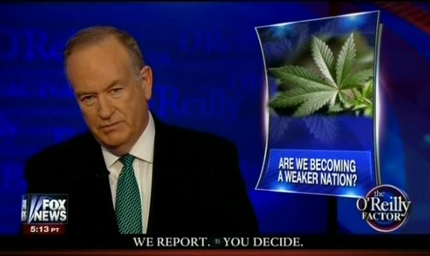 O'Reilly_on_Weed.jpg