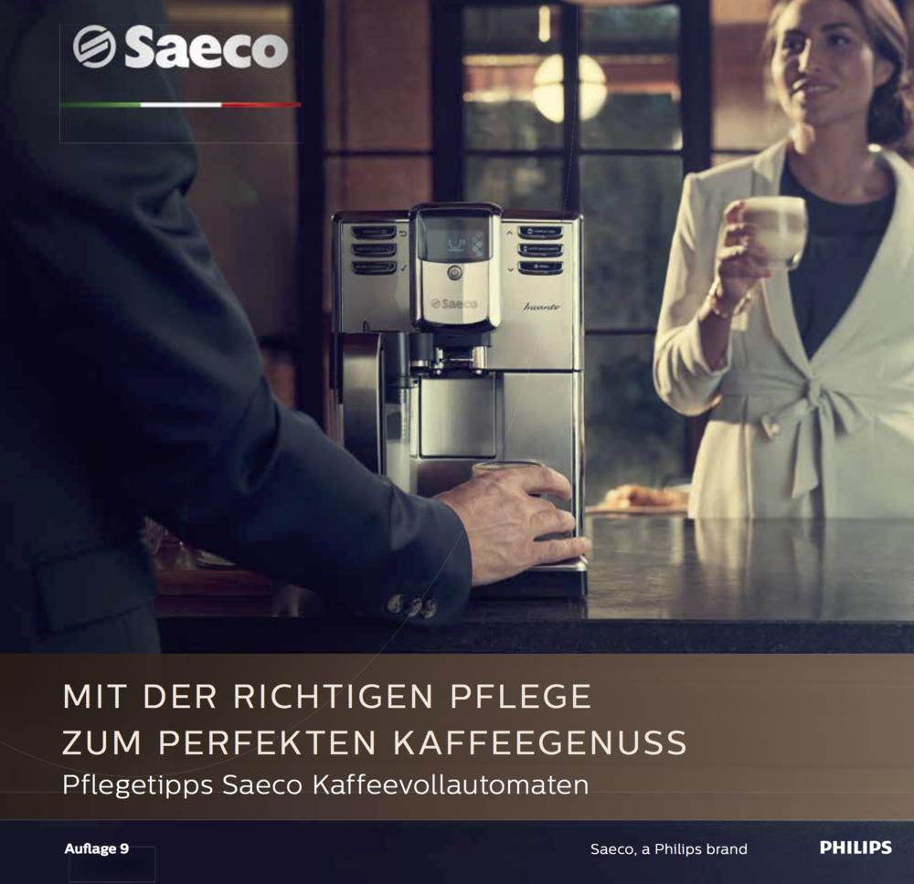 Saeco Pflegetips - Für eine lange Freude an Ihrem Kaffeevollautomaten beachten Sie bitte die Pflegetips von Saeco: