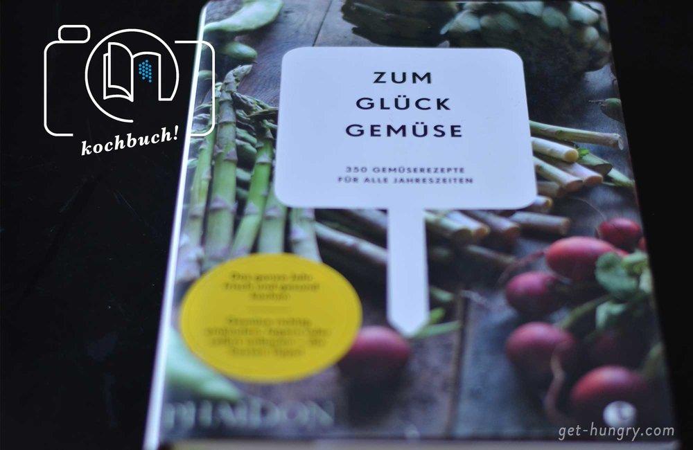 Zum Glück Gemüse - Kochbuch