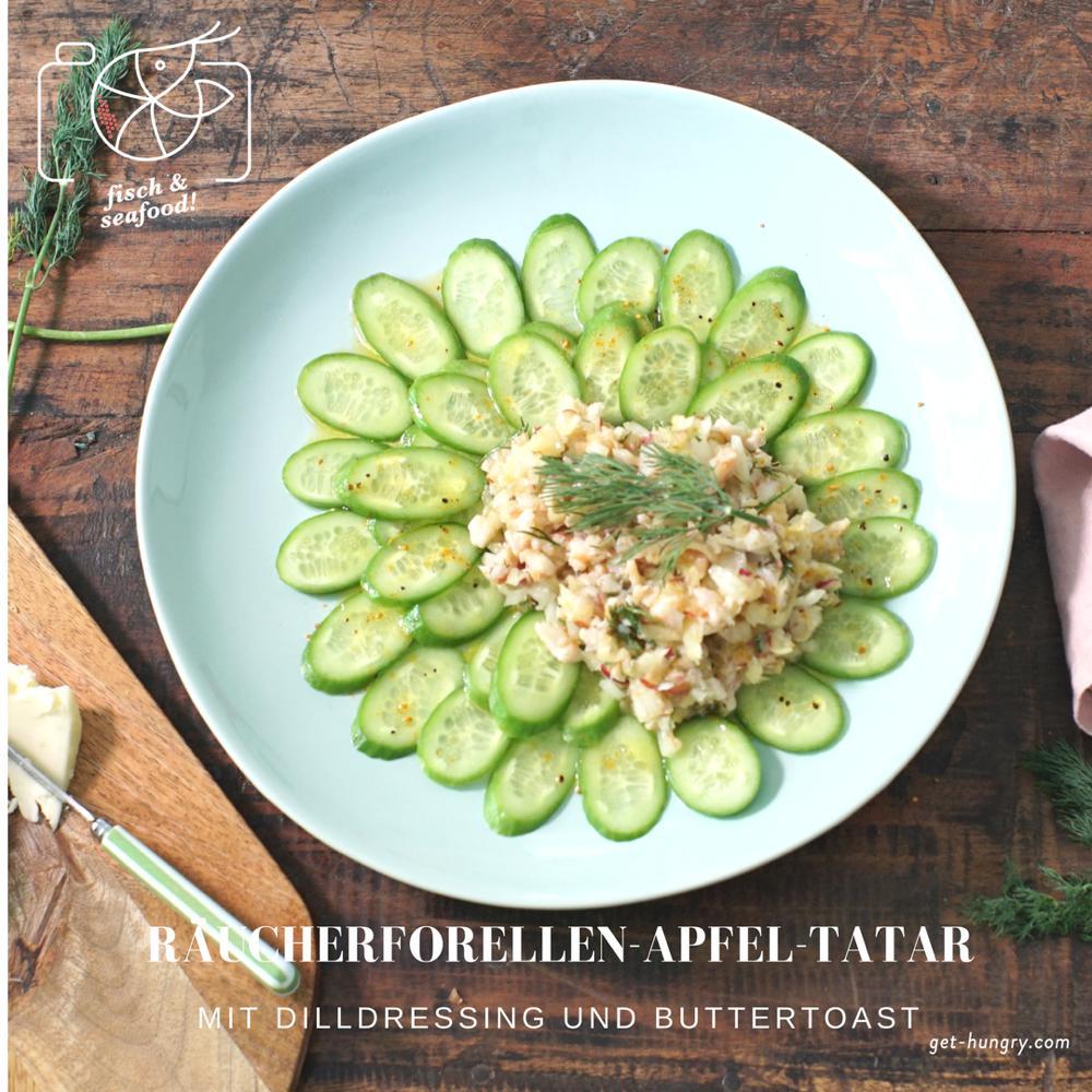 Räucherforellen-Apfel-Tatar mit Dilldressing und Buttertoast
