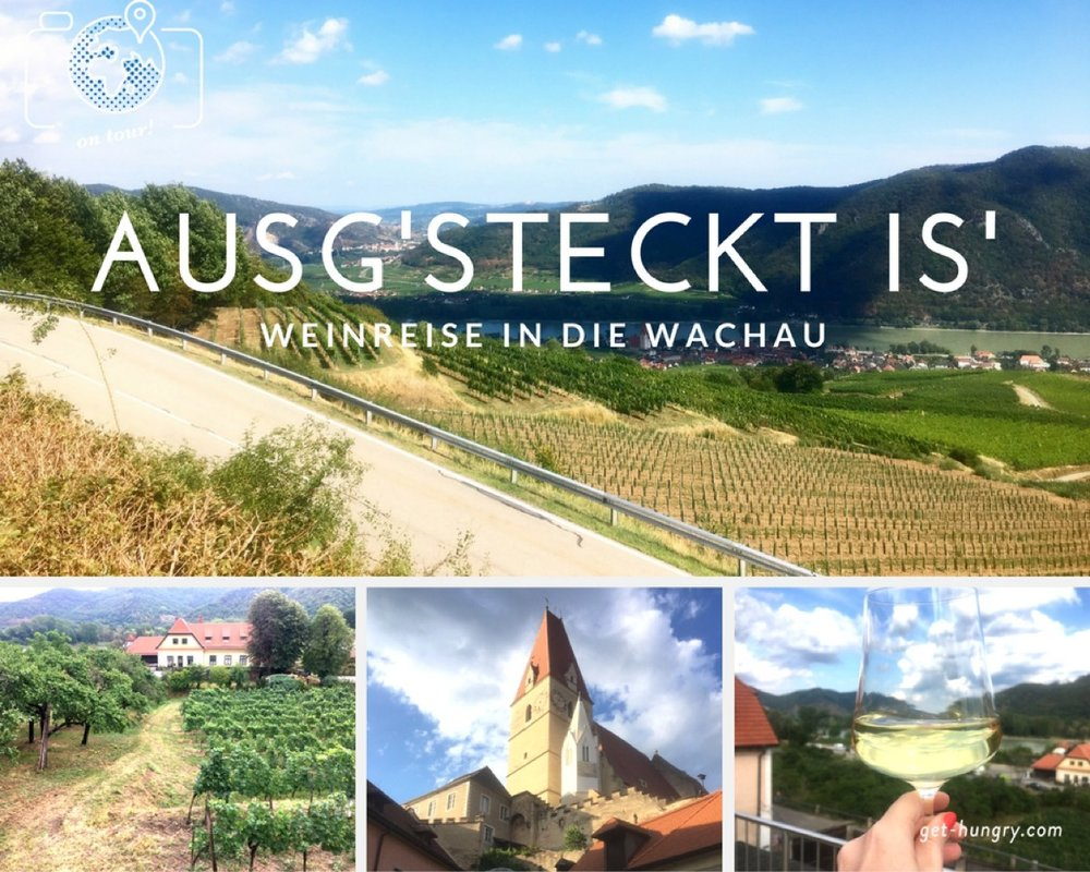 Weinreise Wachau - get hungry! on tour