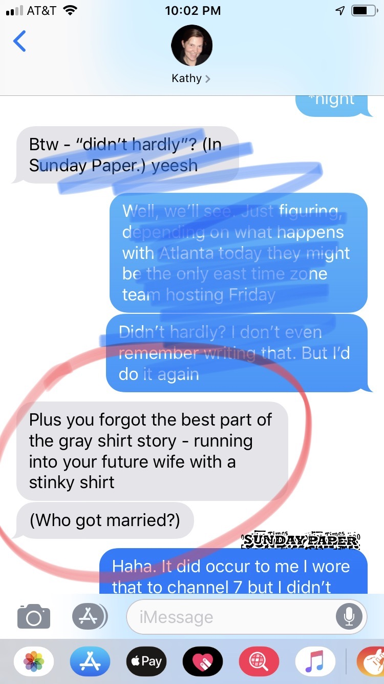 The text from my wife last week informing me of a grammatical error and remind me of an important gray t-shirt fact.