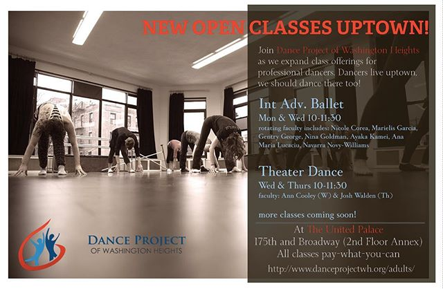 New Open Classes Uptown, brought to you by @danceprojectwh. Join Artistic Director @gentryisaiahgeorge Monday for Intermediate / Advance Ballet at 10am. Classes held at @upcarts_nyc. To learn more visit www.danceprojectwh.org