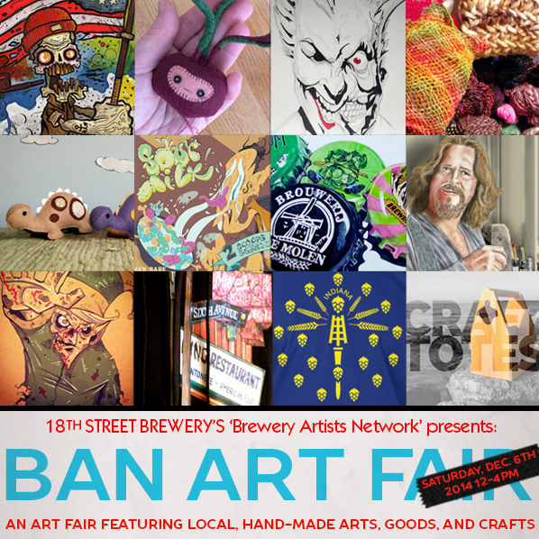 A small sample of what to expect at this Saturday's BAN ART FAIR.