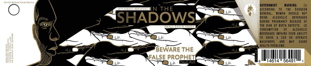 IN THE SHADOWS: BEWARE THE FALSE PROPHET PALE ALE