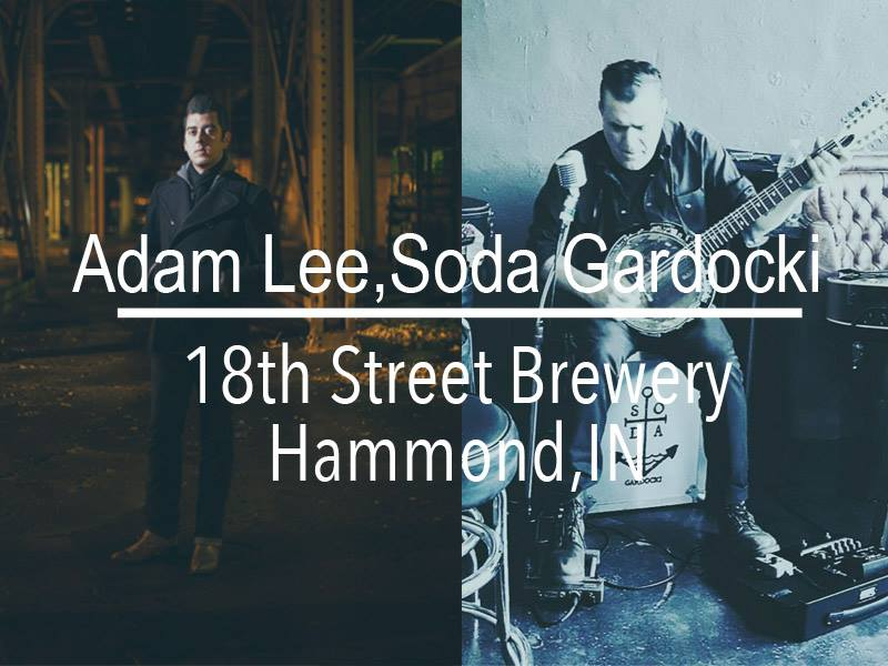 Also Friday, 10/20, at our Hammond Brewpub, we are going to be plucking away to some folk with Adam Lee and Soda Gardocki! Music will start to flow at 8PM but the beer will be flowing all weekend long!