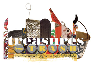 Treasures from Trash Exhibition