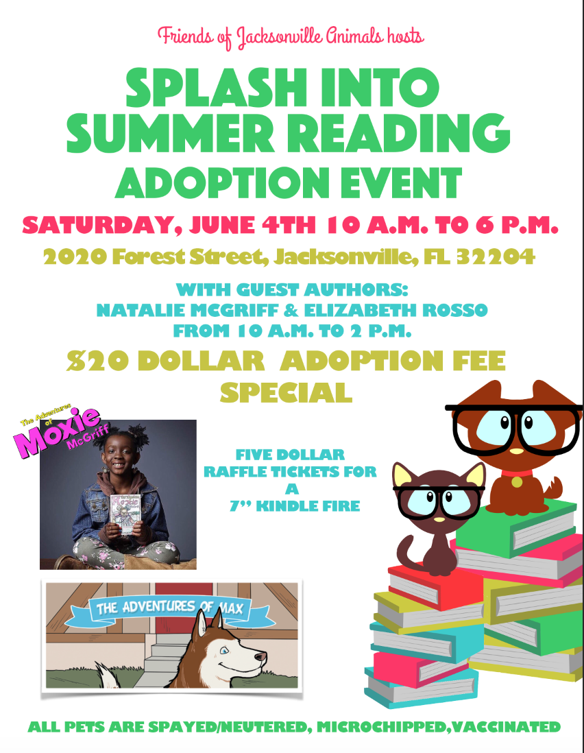 "$20 Adoption fee includes spay/neuter, microchip, vaccines  Local authors Natalie McGriff and Elizabeth Rosso will be on site.  $5 Raffle ticket for 7"" Kindle Fire."