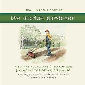 Jean-Martin's Book, The Market Gardener, will be sold at the workshop