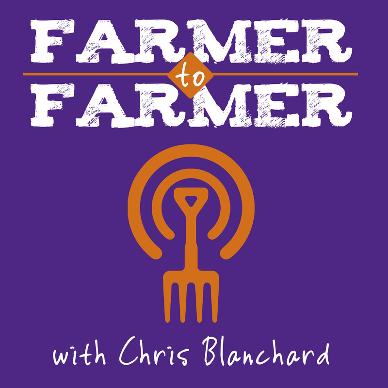 Subscribe to the Farmer to Farmer Podcast  HERE
