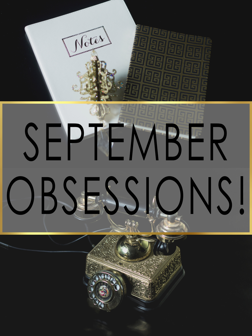 September Obsessions! | Shreveport Boudoir Photographer