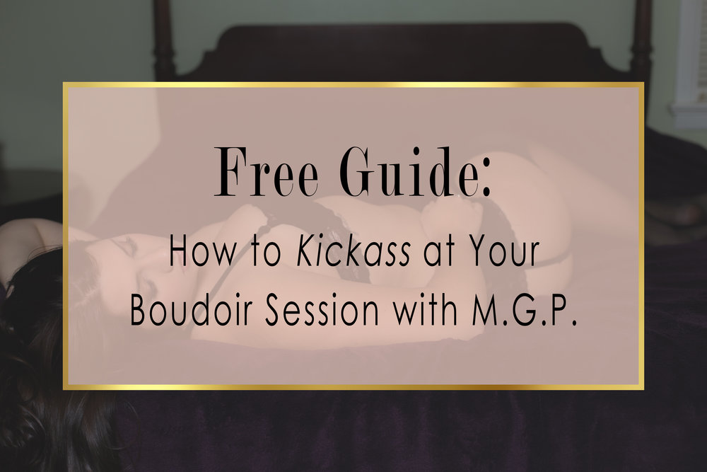 Sign up to become a VIP member with Kimberly Aker Photography and get your free guide to kickass at your boudoir session!