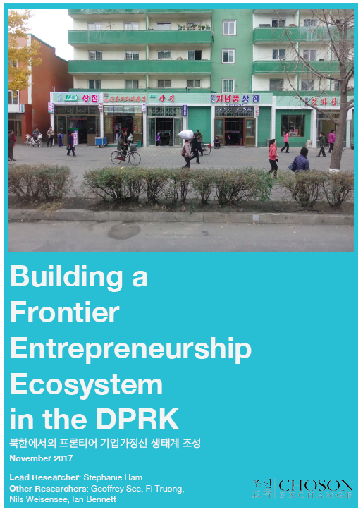 Choson Exchange North Korea Entrepreneurship Report