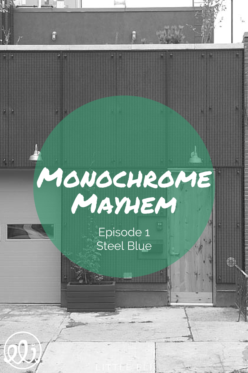 Monochrome Mayhem: Episode 1 - Steel Blue - Little Eli