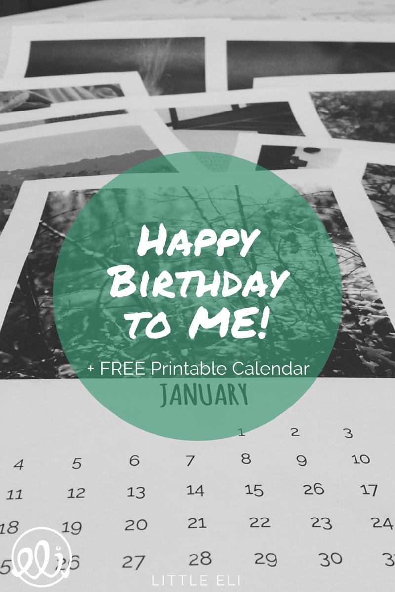 Happy Birthday + FREE Printable Goal Calendar - Little Eli