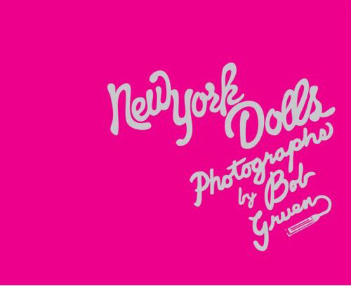 Bob Gruen's Book, New York Dolls