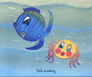 """A Fish Winking 9.5"""" x 11.5"""""""