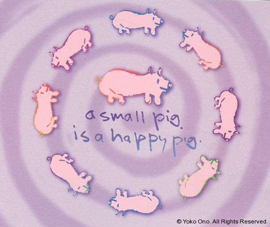 "A Small Pig Is A Happy Pig 9.5"" x 11.5"""