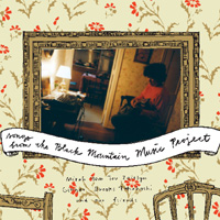 Songs from the Black Mountain Music Project 2003 / Buy Album