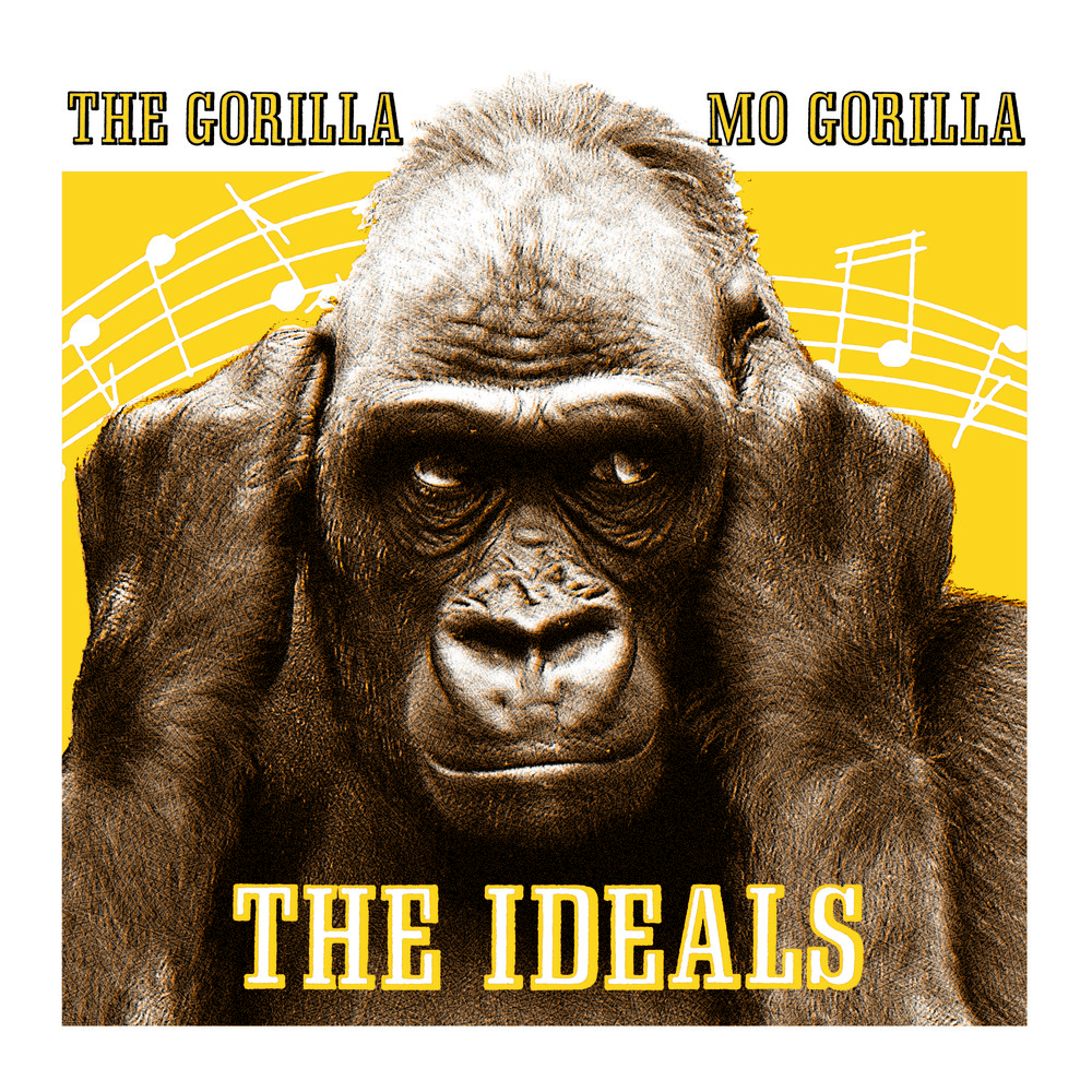 The Ideals - The Gorilla/Mo Gorilla 45