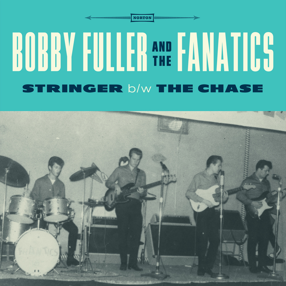 Bobby Fuller and the Fanatics - Stringer 45 sleeve