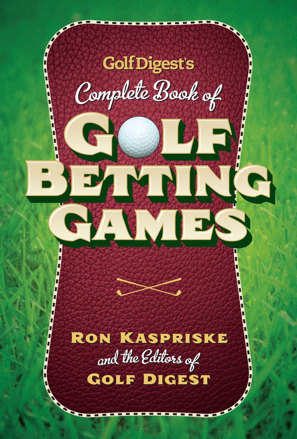 Golf Digest's Book of Golf Betting Games