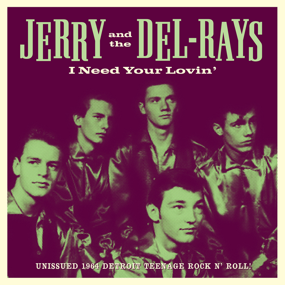 Jerry and the Del-Rays - I Need Your Lovin' 45 sleeve