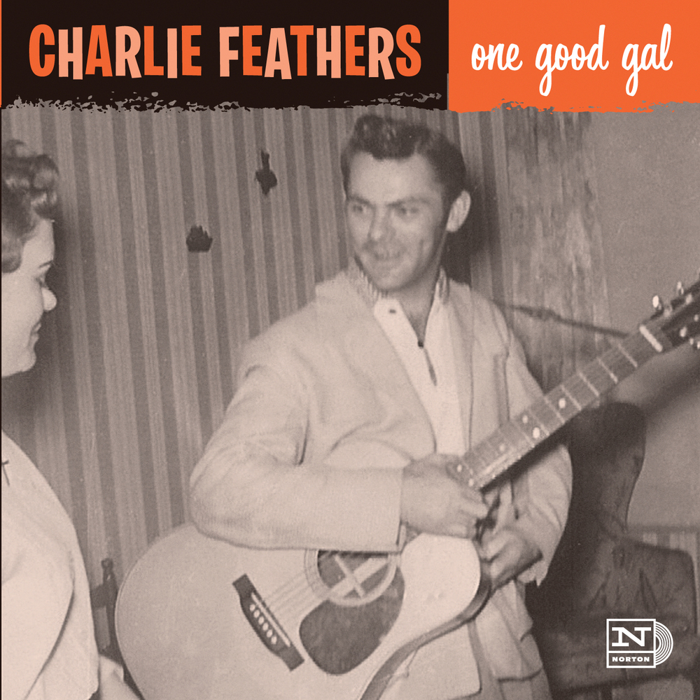 Charlie Feathers - One Good Gal 45 sleeve